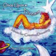 Once Upon a Dream : A Sleep CD for Children